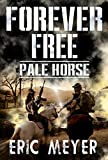 Download Pale Horse (Forever Free Book 6) in PDF ePUB Free Online