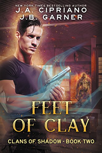 Feet of Clay: An Urban Fantasy Novel (Clans of Shadow Book 2)