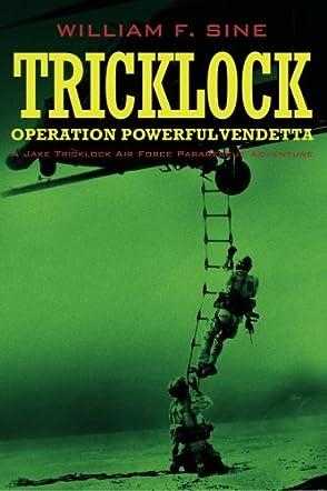 Tricklock: Operation Powerful Vendetta