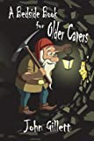 A Bedside Book for Cavers, John Gillett, 1909220752