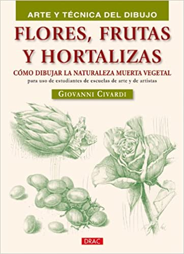 Flores Frutas Y Hortalizas Flowers Fruits And Vegetables Como
