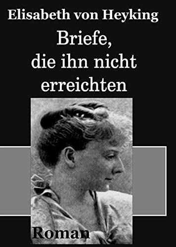 Briefe, die ihn nicht erreichten (German Edition)