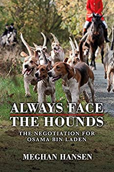 Always Face the Hounds