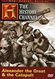Alexander the Great and the Catapult: Man, Moment, Machine (History Channel)