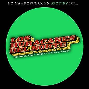 Amazon.com: Lo Mas Popular en Spotify De...: Los Huracanes ...