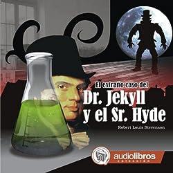 El extraño caso del Dr. Jekyll y Sr. Hyde [The Strange Case of Dr. Jekyll and Mr. Hyde]