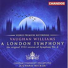 Symphony 2: London Symphony (Orig 1913 Version)