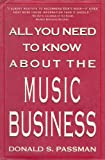 All You Need to Know about the Music Business, Passman, Donald S., 0130269158