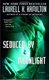 Seduced by Moonlight: A Novel (Merry Gentry, Band 3)