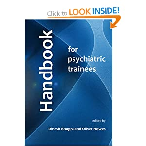 Handbook for Psychiatric Trainees Dinesh Bhugra, Oliver Howes