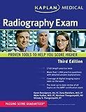 Kaplan Medical Radiography Exam, Karen Bonsignore and Dana Maiellaro, 1607148374