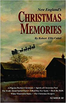 New England's Christmas Memories (New England's Collectible Classics)