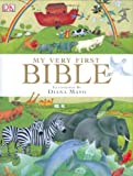 My Very First Bible, James Harrison and Diana Mayo, 0756609836