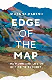 Edge of the Map: The Mountain Life of Christine