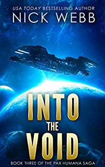 Into the Void (Episode #3: The Pax Humana Saga) by [Webb, Nick]