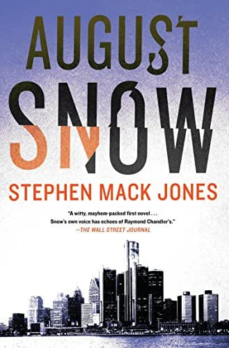 August Snow (An August Snow Novel)