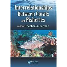 Interrelationships Between Corals and Fisheries