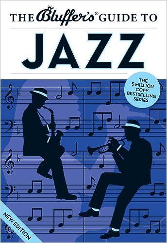 Download gratis epubbøger til ipad The Bluffer's Guide to Jazz (The Bluffer's Guides) B00B0SSSL4 på Dansk PDF