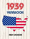 1939 U.S. Yearbook: Interesting original book full of facts and figures from 1939 - Unique birthday gift / present idea!