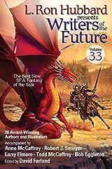 Writers of the Future Vol 33 (L. Ron Hubbard Presents Writers of the Future) Paperback