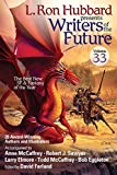 Writers of the Future Vol 33 (L. Ron Hubbard Presents Writers of the Future)