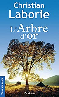 L'arbre d'or, Laborie, Christian