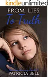 From Lies to Truth: Karina's Journey Book 3