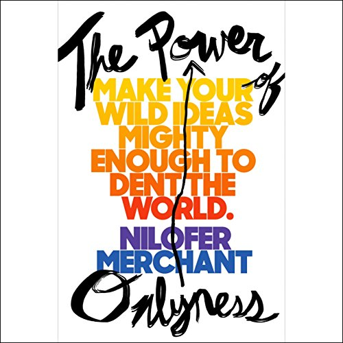 The Power of Onlyness: Make Your Wild Ideas Mighty Enough to Dent the World by Penguin Audio