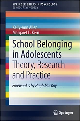 Book School Belonging in Adolescents: Theory, Research and Practice (SpringerBriefs in Psychology)