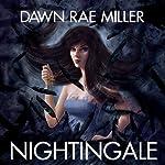 Nightingale | Dawn Rae Miller