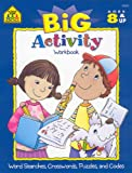 Big Activity Workbook: Word Searches, Crosswords, Puzzles, and Codes