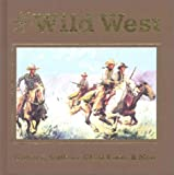 The Wild West, Bill O'Neal and James Andrew Crutchfield, 0785349359
