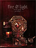 Fire and Light in the Home Pre-1820, John Caspall, 1851490213