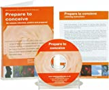 Prepare to Conceive: For Natural and Drug Assisted Conception
