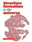 img - for Structure Formation in the Universe book / textbook / text book