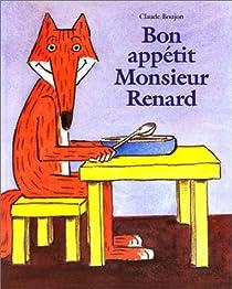 Bon appetit monsieur renard par Boujon