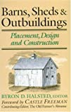 Barns, Sheds and Outbuildings, Byron D. Halsted, 0911469125