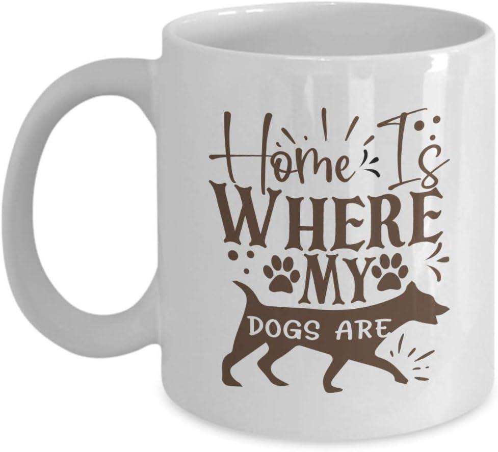 Home is where my dogs are coffee mug