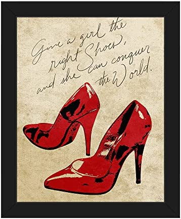 Give a Girl The Right Shoes and She Can Conquer The World Quote