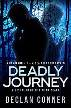 Deadly Journey by [Conner, Declan]