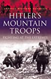 Hitler's Mountain Troops, James Lucas, 0304352047