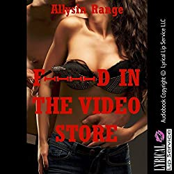F--ked in the Video Store: A Rough Public Group Sex Erotica Story