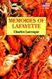 Memories of Lafayette, Charles Larroque, 1565546644