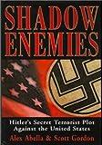 Shadow Enemies, Alex Abella and Scott Gordon, 158574722X