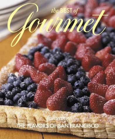 The Best Of Gourmet Featuring The Flavors Of San Francisco ()