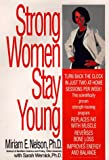 Strong Women Stay Young, Miriam E. Nelson and Sarah Wernick, 0553103474