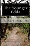 The Younger Edda, Rasmus B. Anderson, 1497495083