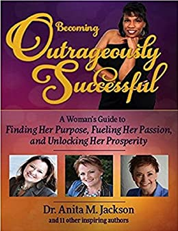 Becoming Outrageously Successful by [Jackson, Anita, Denise Joy Thompson]