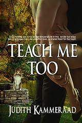 Teach Me Too Paperback