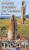 Dolmens et Menhirs des Cévennes : 20 circuits de découverte préhistorique par Marc